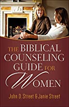 The Biblical Counseling Guide for Women [PB]…