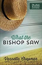 What the Bishop Saw (The Amish Bishop…