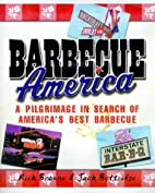 Barbecue America: A Pilgrimage in Search of…