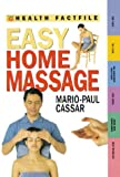 Cassar, Mario-Paul: Easy Home Massage