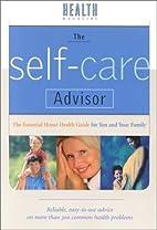 The Self-Care Advisor: The Essential Home…