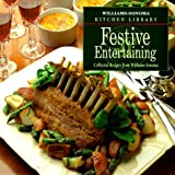 Goldstein, Joyce Esersky: Festive Entertaining (Williams Sonoma Kitchen Library)