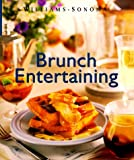 Sarlin, Janeen: Brunch Entertaining (Williams-Sonoma Lifestyles , Vol 13, No 20)