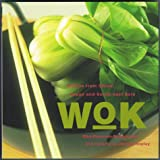Petersen-Schepelern, Eva: Wok: Dishes from China, Japan, and Southeast Asia