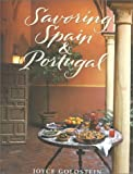 Williams, Chuck: Savoring Spain &amp; Portugal: Recipes and Reflections on Iberian Cooking