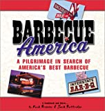 Browne, Rick: Barbecue America: A Pilgrimage in Search of America&#39;s Best Barbecue