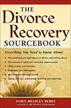 The Divorce Recovery Sourcebook…