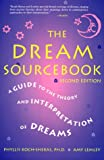 Koch-Sheras, Phyllis: The Dream Sourcebook: A Guide to the Theory and Interpretation of Dreams