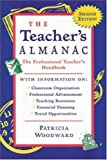 Woodward, Patricia: The Teachers Almanac: The Professional Teacher's Handbook
