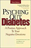 Rubin, Richard: Psyching Out Diabetes: A Positive Approach to Your Negative Emotions