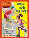 McCourt, Lisa: What's Inside My Body? (Brain Builders)
