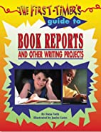The First-Timer's Guide to Book Reports…