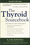 M. Sara Rosenthal: The Thyroid Sourcebook