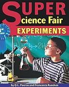 Super Science Fair Experiments by Q. L.…