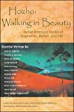 Paula Gunn Allen: Hozho--Walking in Beauty: Native American Stories of Inspiration, Humor, and Life