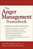 Schiraldi, Glenn R.: The Anger Management Sourcebook