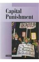 Capital Punishment (Current Controversies)…