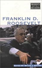 Franklin D. Roosevelt (Presidents and Their…
