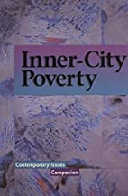 Inner-City Poverty (Contemporary Issues…