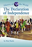 Don Nardo: History of the World - The Declaration of Independence