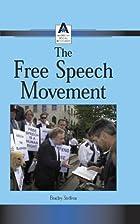 The Free Speech Movement by Bradley Steffens