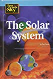 Don Nardo: Eyes on the Sky - The Solar System