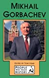 Tom Head: Mikhail Gorbachev
