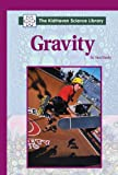 Nardo, Don: Gravity (Kidhaven Science Library)