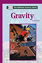 Gravity (The Kidhaven Science Library) by…