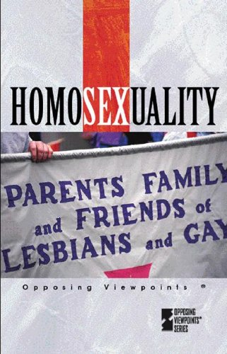 homosexuality-opposing-viewpoints-series