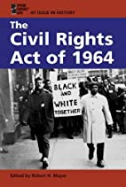 The Civil Rights Act of 1964 (At Issue in…