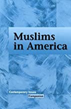 Muslims inAmerica (Contemporary Issues…