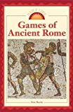 Don Nardo: Daily Life - Games of Ancient Rome