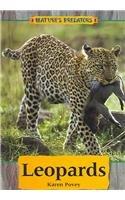 Leopards (Nature's Predators) by Karen D.…