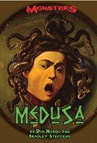 Medusa (Monsters) by Don Nardo