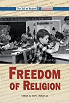 Freedom of Religion (Bill of Rights) by Gary…