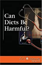 Can Diets Be Harmful? by Ron Lankford