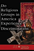Do Religious Groups in America Experience…
