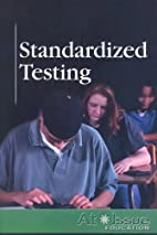 Standardized Testing (At Issue) by Roman…