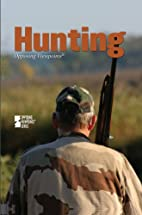 Hunting: Opposing Viewpoints by Dawn Laney