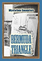 The Bermuda Triangle (Mysterious Encounters)…