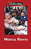 Engdahl, Sylvia: Medical Rights