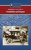 Engdahl, Sylvia: Prohibition and Repeal: Amendments XVIII and XXI