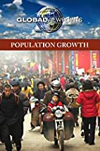 Population Growth (Global Viewpoints) by…