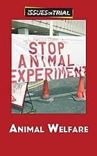Animal Welfare by Sylvia Engdahl