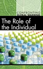 Role of the Individual, The (Confronting…