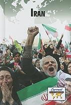 Iran (Current Controversies) by Debra A.…