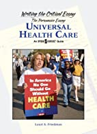 Universal Health Care (Writing the Critical…