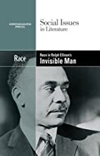 Race in Ralph Ellison's Invisible man by…