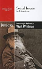 Democracy in the Poetry of Walt Whitman…